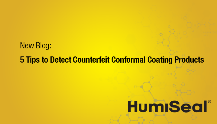 HumiSeal against counterfeit products